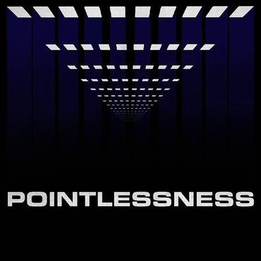 Pointlessness - Single