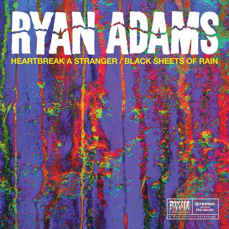 Ryan Adams Heartbreak A Stranger Black Sheets Of Rain