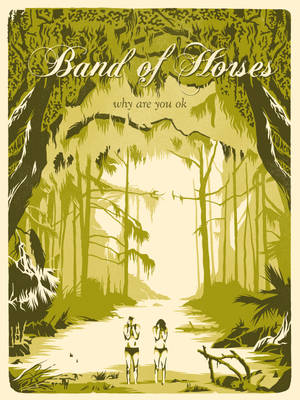 Band Of Horses - Free Lithograph SE