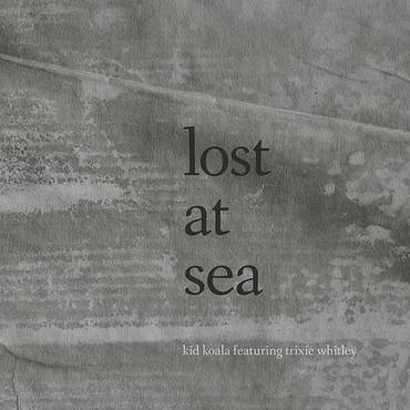 Lost At Sea - Single