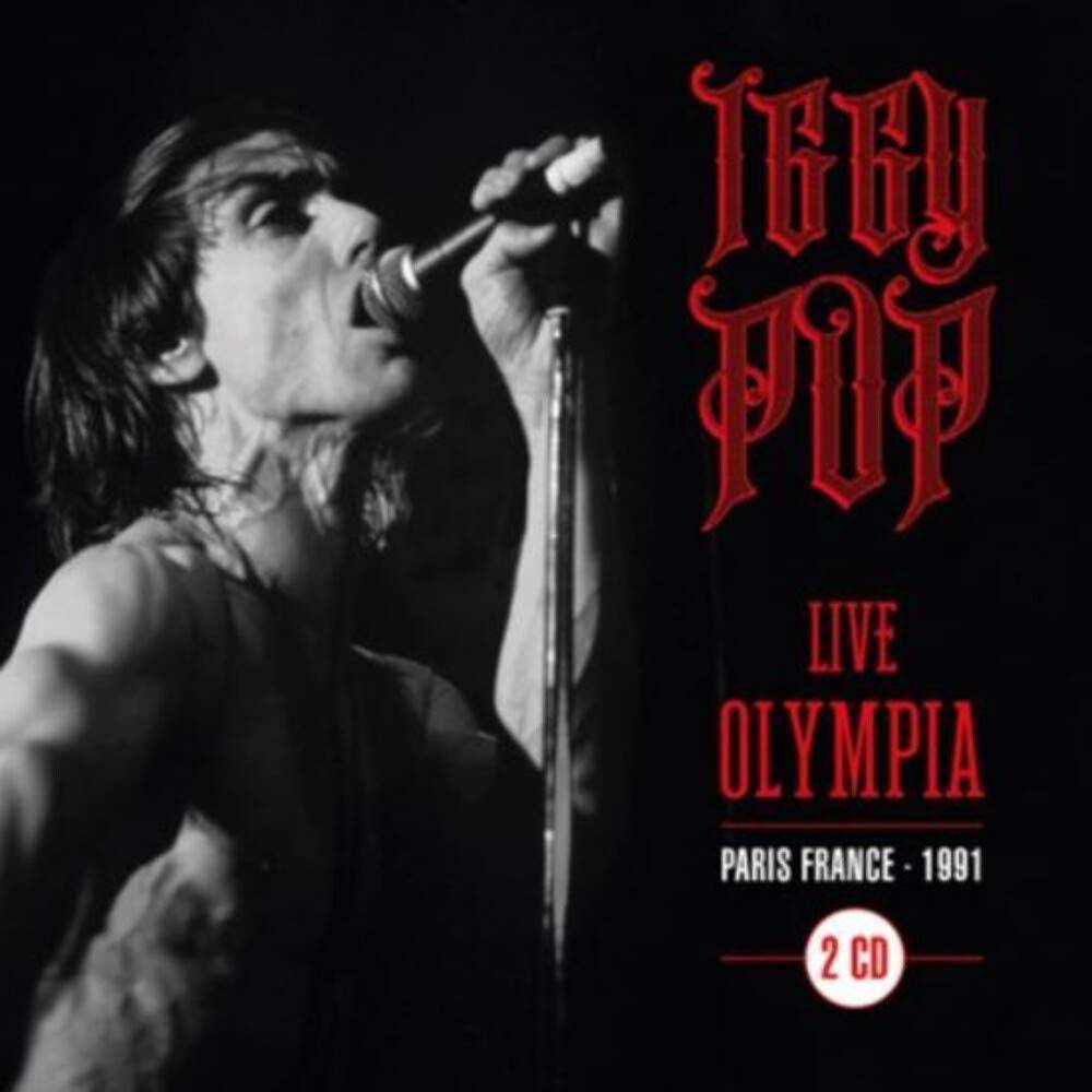 Iggy Pop - Live at Olympia - Paris 91'