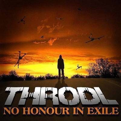 Throdl - No Honour In Exile