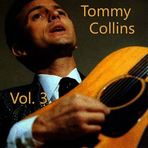 Tommy Collins, Vol. 3