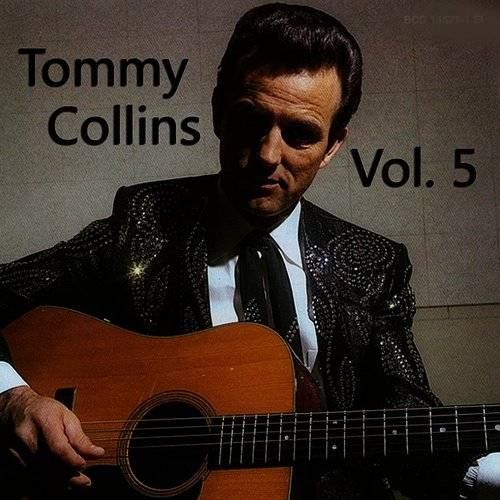 Tommy Collins, Vol. 5