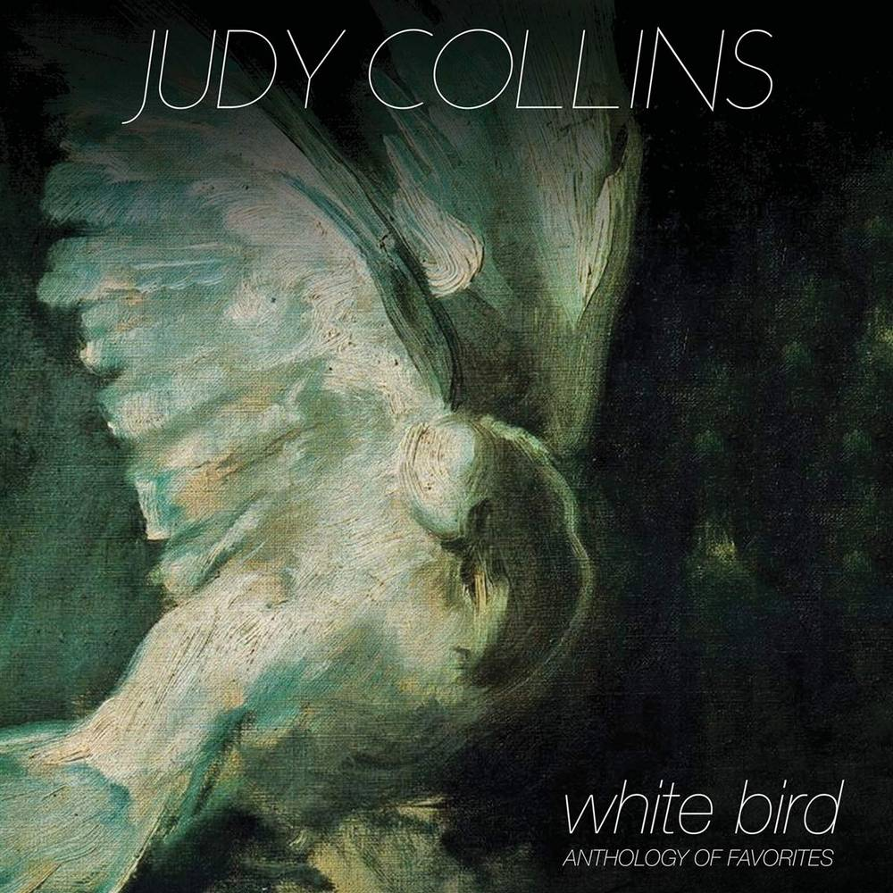 Judy Collins - White Bird: Anthology Of Favorites