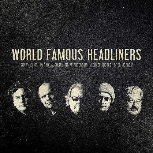 World Famous Headliners (Dig)