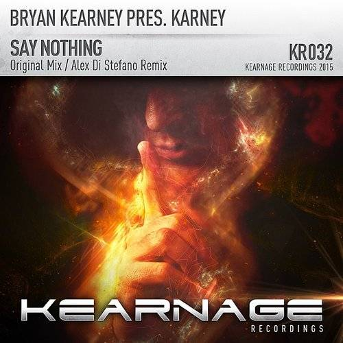 Bryan Kearney Presents Karney: Say Nothing