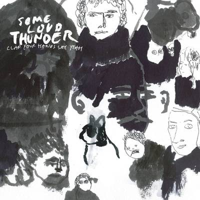 Clap Your Hands Say Yeah - Some Loud Thunder: 10th Anniversary Edition