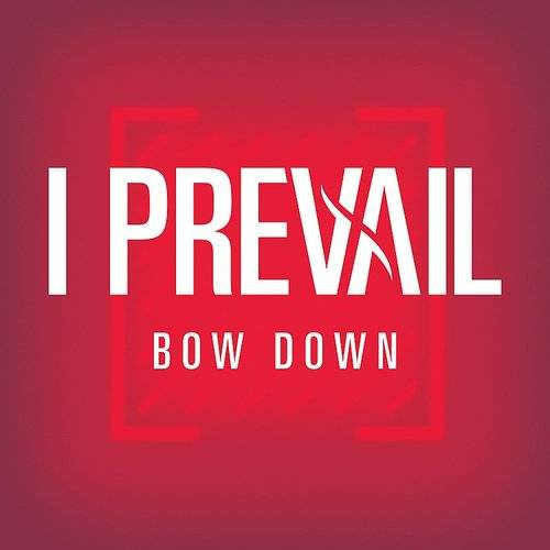 Bow Down - Single
