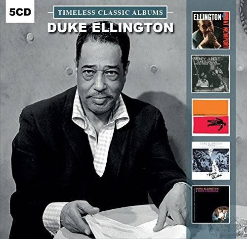 Duke Ellington - Timeless Classic Albums