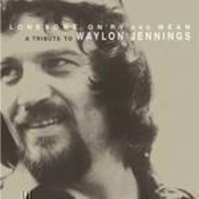 Various Artists - Lonesome On'ry & Mean: Tribute To Waylon Jennings