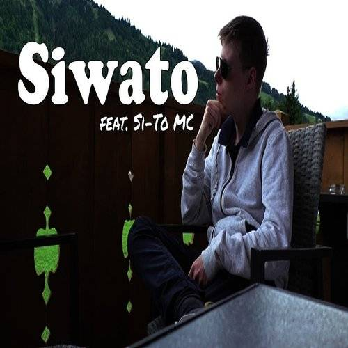 Siwato (Feat. Si-To Mc) - Single