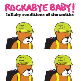 Rockabye Baby! Lullaby Renditions Of The Smith