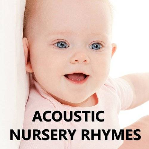 Acoustic Nursery Rhymes