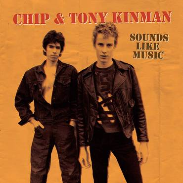 Chip & Tony Kinman: Sounds Like Music