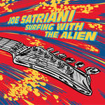 Joe Satriani - Surfing With The Alien [RSD BF 2019]
