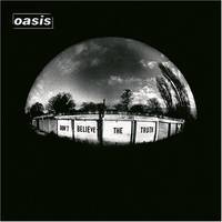 Oasis - Don't Believe The Truth [LP]