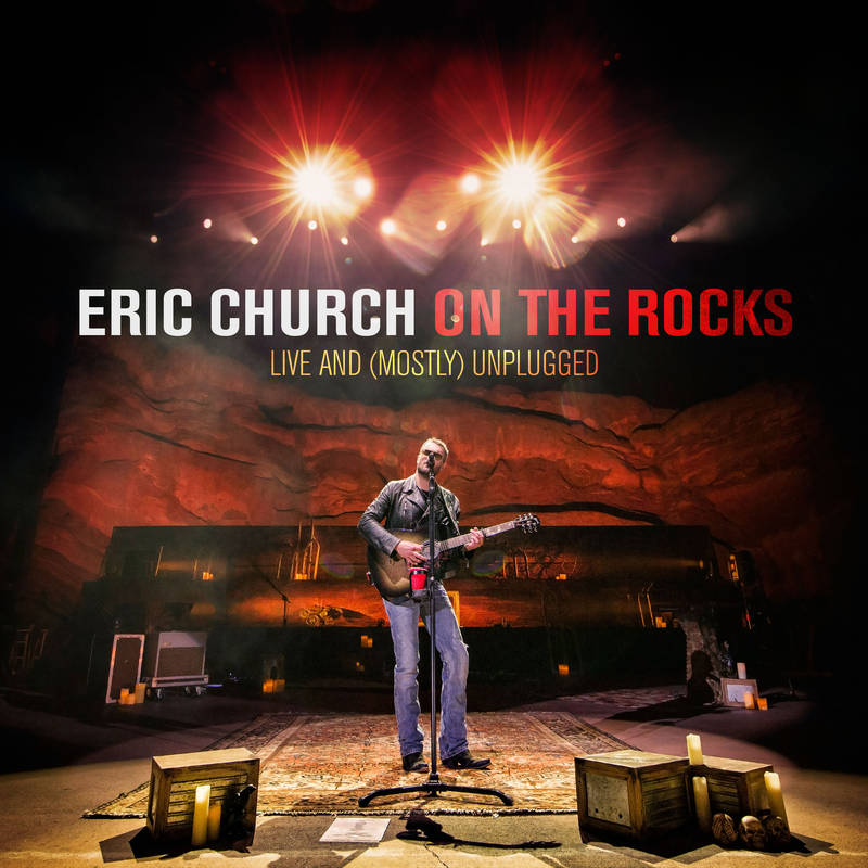 Eric Church On the Rocks: Live and (Mostly) Unplugged