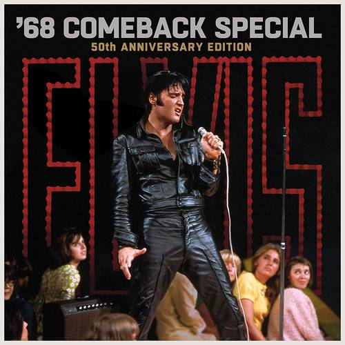 Elvis: '68 Comeback Special (50th Anniversary Edition)