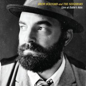 6cded1a4bcc Drew Holcomb   The Neighbors
