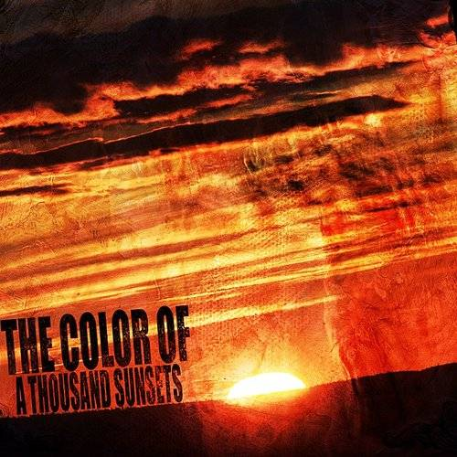 The Colour Of A Thousand Sunsets