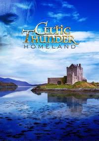 Celtic Thunder - Homeland [DVD]