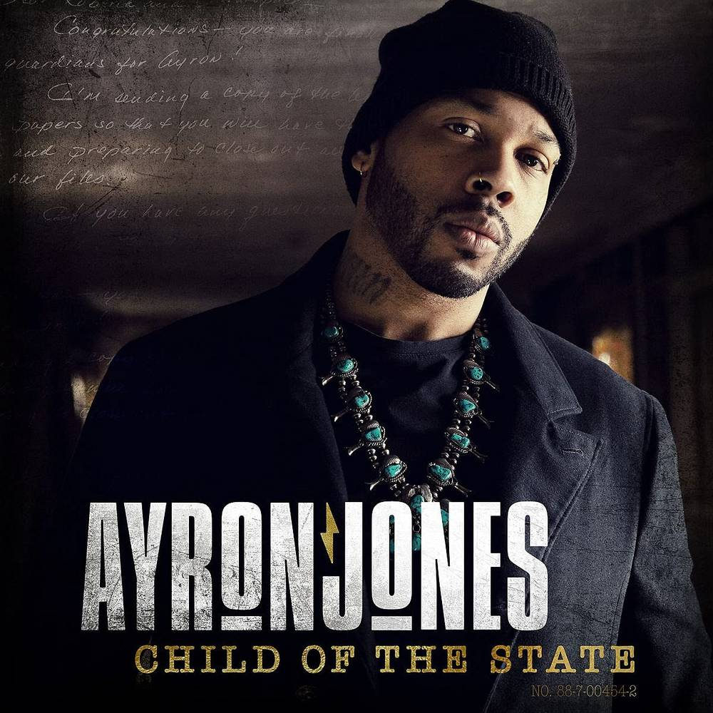 Ayron Jones - Child Of The State
