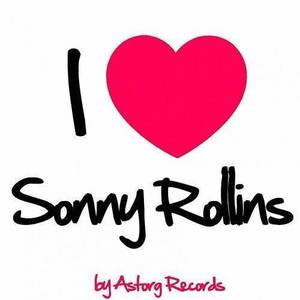 I Love Sonny Rollins (Jazz Masters Collection)