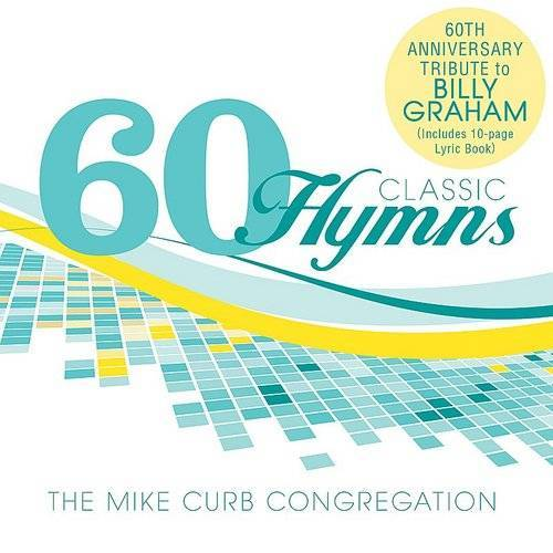 60 Classic Hymns:60th Anniversary Tribute