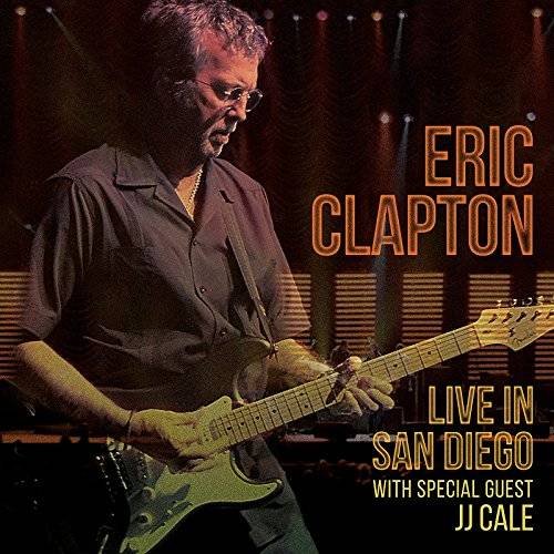 Live In San Diego (With Special Guest JJ Cale) [2CD]