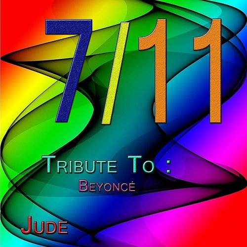 7/11: Tribute To Beyoncé