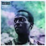 Miles Davis - Early Minor: Rare Miles From The Complete In A Silent Way Sessions [RSD BF 2019]