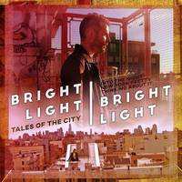 Bright Light Bright Light - Tales Of The City EP