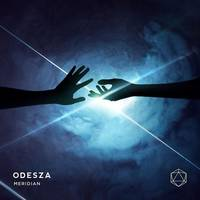 ODESZA - Meridian - Single