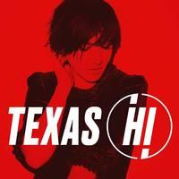 Texas - Hi [Limited Edition White LP]