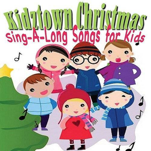 Kidztown Christmas - Sing-A-Long Songs For Kids