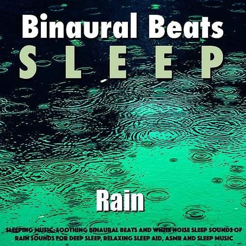Binaural Beats Sleep - Sleeping Music: Soothing Binaural