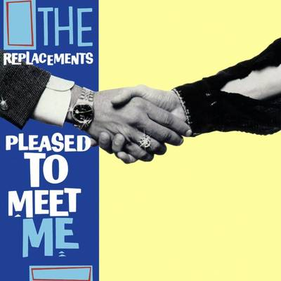 The Replacements - Pleased To Meet Me [SYEOR 2017 Exclusive Vinyl]