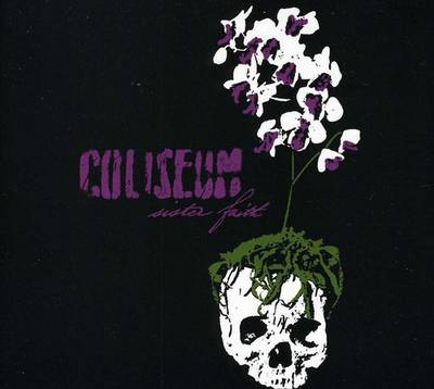 Coliseum - Sister Faith