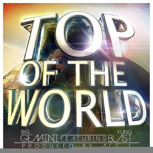 Top Of The World (Feat. Yung Blast) - Single