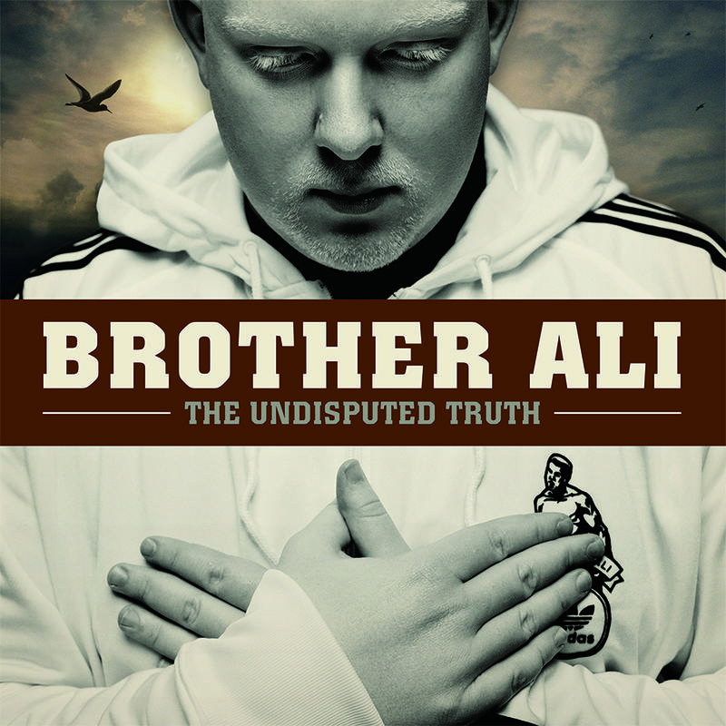 Brother Ali The Undisputed Truth