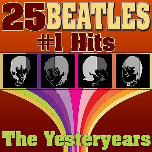 25 Beatles #1 Hits (The Best Of The Beatles)