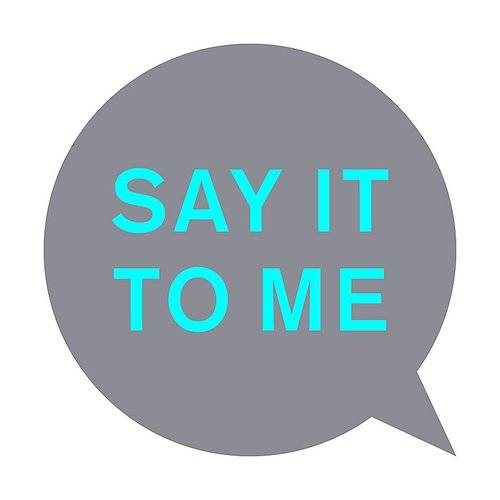 Say It To Me (Remixes)