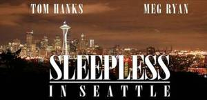 Sleepless In Seattle [Movie]