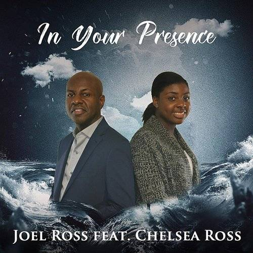 In Your Presence (Feat. Chelsea Ross) - Single