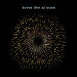Doves - Live at Eden EP