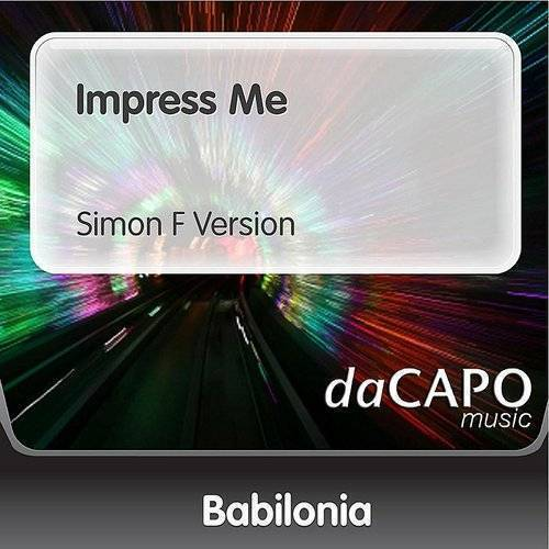 Impress Me (Simon F Version)