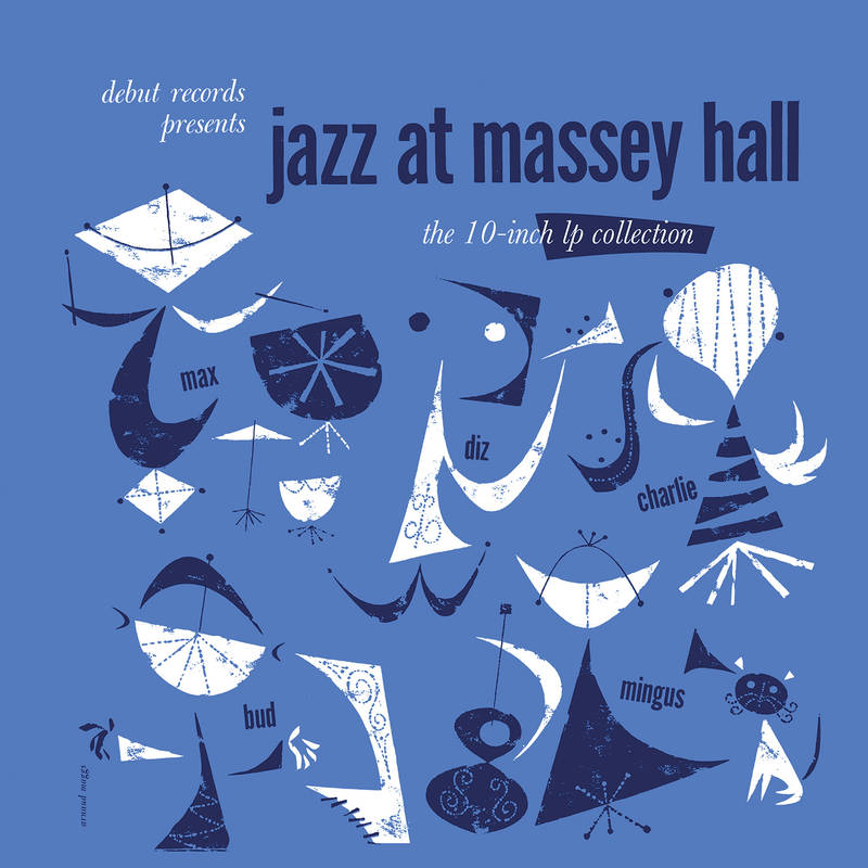 "Charlie Parker Dizzy Gillespie Bud Powell Max Roach Jazz At Massey Hall: The 10"" LP Collection"