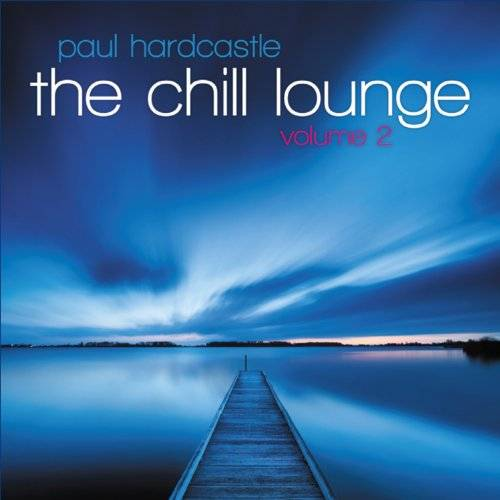The Chill Lounge Volume 2