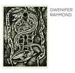 Gwenifer Raymond - Deep Sea Diver/Bleeding Finger Blues